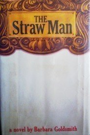 The Straw Man Barbara Goldsmith (HB 1975 G 1st Ed)