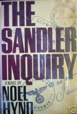 The Sandler Inquiry by Noel Hynd (HB 1977 First Ed G/G*