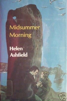 Midsummer Morning by Helen Ashfield (HB First Ed 1984 *