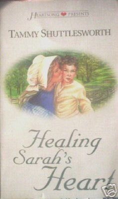 Healing Sarah's Heart by Tammy Shuttlesworth (MMP 2000*