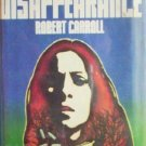 A Disappearance by Hollis Alpert (HB 1975 First Ed G/G)