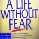 A Life Without Fear by Laura C. Martin (SC G)*
