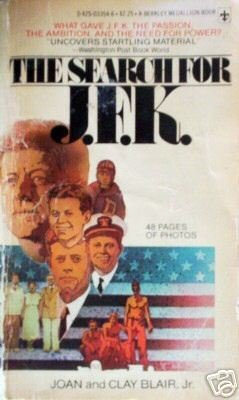 The Search for JFK by Joan Blair (MMP 1976 G) Free Ship