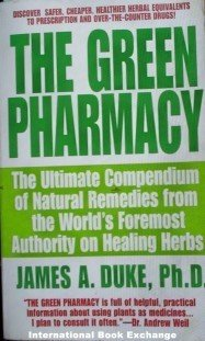 The Green Pharmacy by James A. Duke (1998, Paperback)