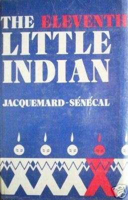 The Eleventh Little Indian Jacquemard-Senecal (HB 1980*