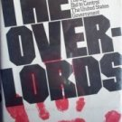 The Overlords by William Woolfolk (HB 1972 First Ed G)