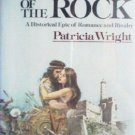 Shadow of the Rock by Patricia Wright ( HB 1979 G/N ) *
