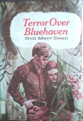 Terror Over Bluehaven by Nell Marr Dean (HB First Ed G*