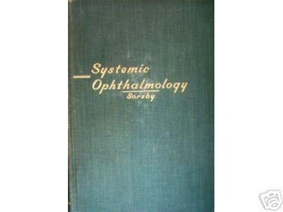 Systemic Ophthalmology by Arnold Sorsby (editor)  (HB *