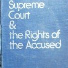 The Supreme Court & the Rights of the Accused (HB *