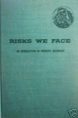 Risks We Face An Introduction to Property Insurance (*