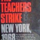 The Teachers Strike New York, Martin Mayer (HB 1st Ed)*