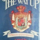 The Way Up The Memoirs of Count Gramont (HB 1972 G/G)