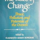 The Tides of Change by Elisabeth Borgese (HB 1st Ed)
