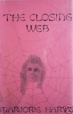 The Closing Web by Marjorie Harte (HB 1973 G/G) *