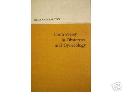 Controversy in Obstetrics and Gynecology (HB First Ed)*