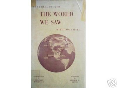 The World We Saw with Town Hall Mary Decker (HB 1st Ed*