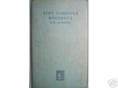 Sept Comedies Modernes by E B de Sauze (HB First 1925)*
