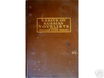 Essays on Russian Novelists by William Phelps (HB 1915*