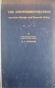The Counterrevolution American Foreign Domestic Policy