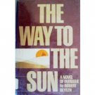 The Way to the Sun by Robert Beylen (HB 1971 G)