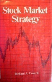 Stock Market Strategy by Richard A. Crowell (HB 1977 G*