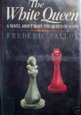 The White Queen by Frederic Fallon (HB First Ed 1972 G)