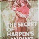 The Secret of Harpen's Landing by Sally Smith (HB 1978*