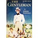 The Gentleman by Edison Marshall (Hard Back 1956 G)