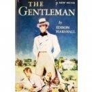 The Gentleman by Edison Marshall (Hard Back 1956 G)