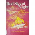 Red Sky at Night by Hugh McCutcheon (HB First Ed G/G)*