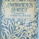 Nobody's Fault by Mervyn Jones (HB 1977 G/G)*
