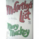 McCarthy's List by Mary Mackey (HB First Ed 1979 G/G)*