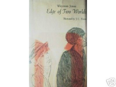 Edge of Two Worlds by Weyman Jones (HB First Ed 1968 G*