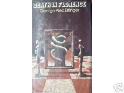 Death in Florence by George Alec Effinger (HB First Ed*