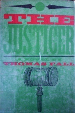 The Justicer Thomas Fall (HB 1959 G/G) Free Shipping