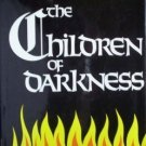 The Children of Darkness Richard Wheeler (HB 1973 VG)