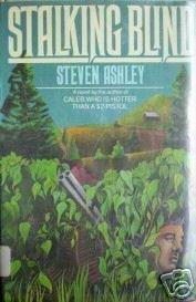 Stalking Blind by Steven Ashley (HB 1976 G/G)