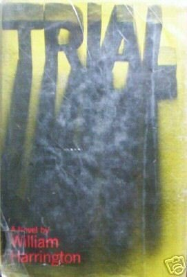 Trial by William Harrington (HardCover 1970 G)