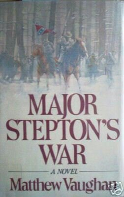 Major Stepton's War by Matthew Vaughan (HB First Ed G/G