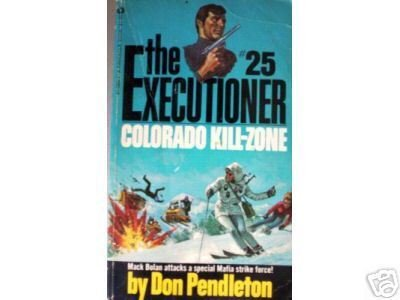 Executioner:Colorado Kill-Zone # 25 Don Pendleton (MMP*