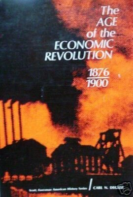 The Age of the Economic Revolution, 1876-1900 (SC G) *