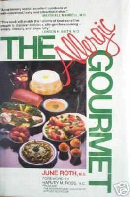 The Allergic Gourmet by June Roth (HardCover G/G)