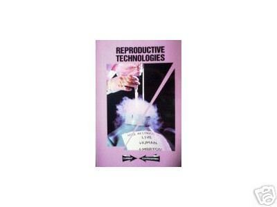Reproductive Technologies by Carol Wekesser (SC 1996 G*