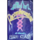 Recombinations by Perri Klass (HardCover 1985 G/G)