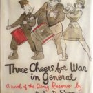 Three Cheers for War in General John Spooner (HB 1st Ed