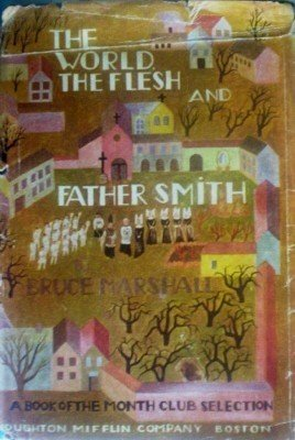 World, the Flesh, and Father Smith B. Marshall (HB 1945