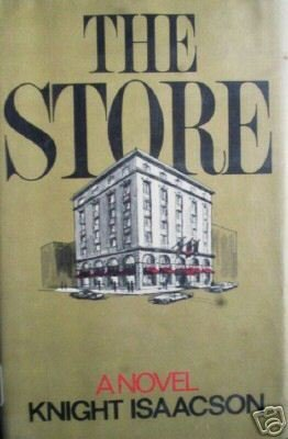 The Store by Knight Isaacson (HB 1974 G/G)*