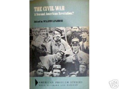 The Civil War A Second American Revolution? (HB G)*