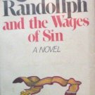 Reverend Randollph and the Wages of Sin Charles Smith*